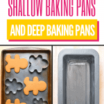 Shallow Baking Pan vs Deep Baking Pan