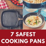 7 Safest Pans for everyday use