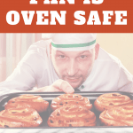 How to tell if a pan is oven safe