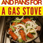 best cooking pans for gas stoves