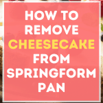 How to remove cheesecake from a springform pan