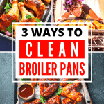 3 Easy Ways to Clean Broiler Pans