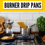 How to Clean Stove Burner Drip Pans